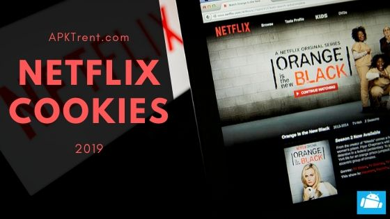 50+ Netflix Cookies November 2019 Hourly Updated (100% Verified)