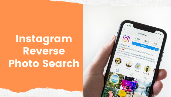 Instagram Reverse Photo Search